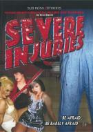 Severe Injuries Movie
