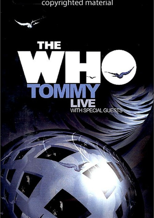 Who, The: Tommy Live - With Special Guests Movie