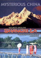 Mysterious China: Marco Polos Shangri - La Movie