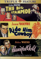 Big Stampede, The / Ride Him Cowboy / Haunted Gold (Triple Feature) Movie