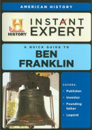 Instant Expert: American History - Ben Franklin Movie