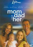 Mom, Dad And Her Movie