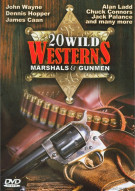 20 Wild Westerns: Marshals & Gunmen Movie