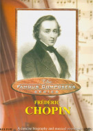 Famous Composers: Frédéric Chopin Movie