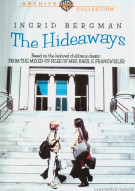 Hideaways, The Movie