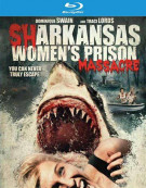Sharkansas Womens Prison Massacre Blu-ray