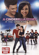 Cinderella Story, A: If The Shoe Fits Movie