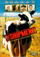 Shipment, The Movie