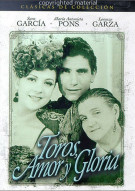 Toros, Amor Y Gloria (Bulls, Love And Glory) Movie