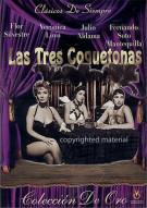 Las Tres Coquetonas Movie