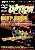 JDM Option International: Volume 9 - D1 Grand Prix EBISU Movie
