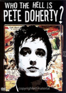 Who The Hell Is Pete Doherty? Movie