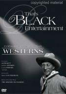 Thats Black Entertainment: Celebrating Legendary Black Westerns Movie