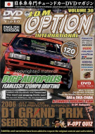 JDM Option International: Volume 30 - Fearless! 120MPH Drifting Movie