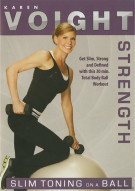 Karen Voight: Slim Toning On A Ball Movie