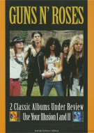 Guns N Roses: 2 Classic Albums Under Review - Use Your Illusion I And II Movie