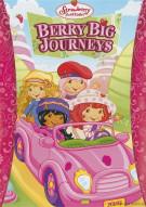 Strawberry Shortcake: Berry Big Journey Movie