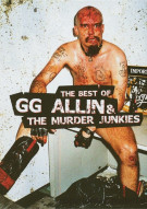 GG Allin: Best Of GG Allin And The Murder Junkies Movie