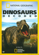 National Geographic: Dinosaurs Decoded Movie