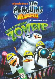 Penguins Of Madagascar, The: I Was A Penguin Zombie Movie