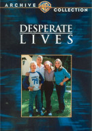 Desperate Lives Movie