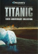 Titanic: 100th Anniversary Collection Movie