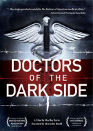 Doctors Of The Dark Side Movie
