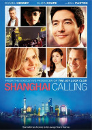 Shanghai Calling Movie