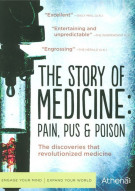 Story Of Medicine, The: Pain, Pus and Poison Movie