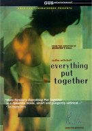 Everything Put Together Movie