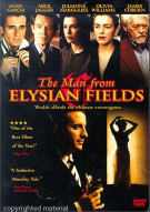 Man From Elysian Fields, The Movie