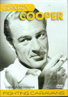 Gary Cooper: Fighting Caravans Movie