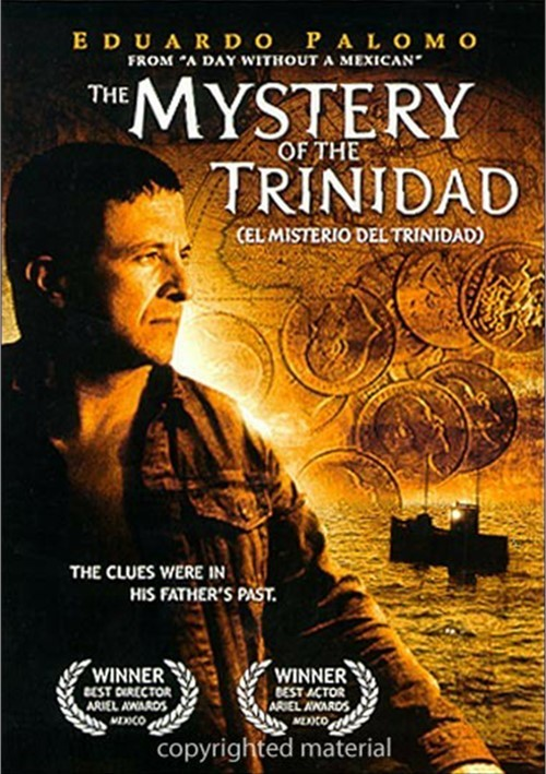 Mystery Of The Trinidad, The (El Misterio Del Trinidad) Movie