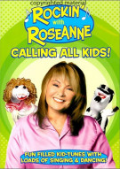 Rockin With Roseanne: Calling All Kids Movie