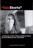 Cut Shorts: Short Films Of David Markey 1974 - 2004 Movie