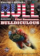 Professional Bull Riders: Flint Rasmussen - Bulldiculous Movie