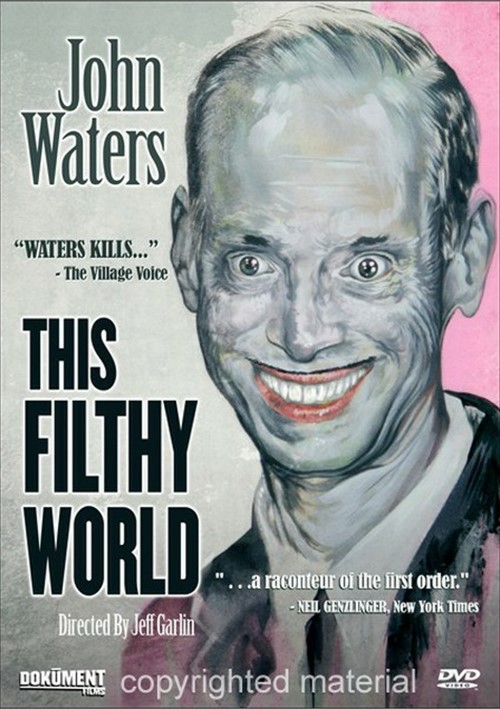 John Waters: This Filthy World Movie