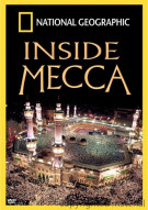 National Geographic: Inside Mecca Movie