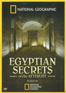 National Geographic: Egyptian Secrets Of The Afterlife Movie