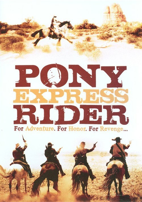 Pony Express Rider Movie