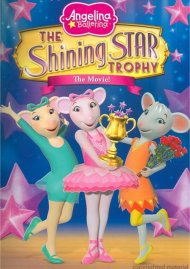 Angelina Ballerina: The Shining Star Trophy Movie