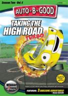 Auto-B-Good: Taking The High Road Turbo Movie