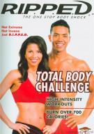 R.I.P.P.E.D. Total Body Challenge Movie