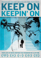 Keep On Keepin On Movie