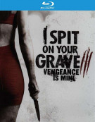 I Spit On Your Grave 3: Vengeance Is Mine Blu-ray