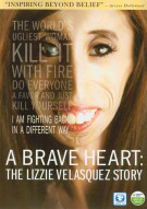 Brave Heart, A:The Lizzie Velasque Story Movie