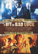 Bit Of Bad Luck, A Movie