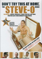 Dont Try This At Home: The Steve-O Video Movie