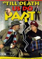 """Till Death Us Do Part"": To Garnett A Grandson Movie"
