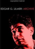 Edgar G. Ulmer: Archive Movie
